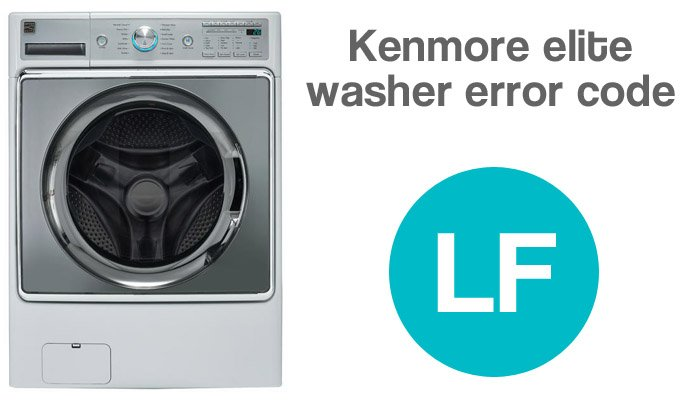 Kenmore elite washer lf error code