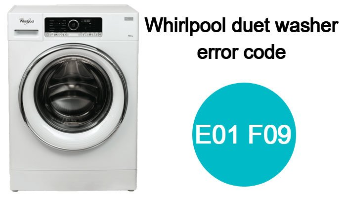 Whirlpool-duet-washer-error-code-e01-f09