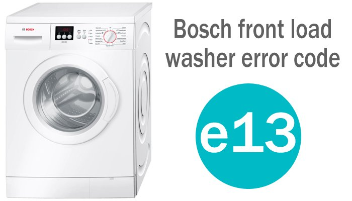 Bosch front load washer error code e13