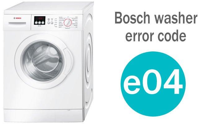 Bosch washer error code e04