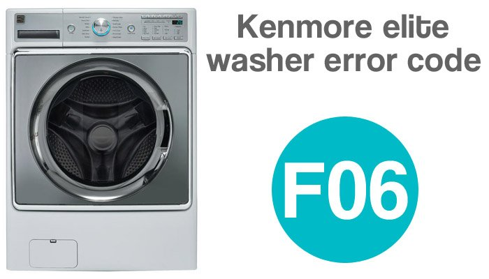 Kenmore elite washer error code f06