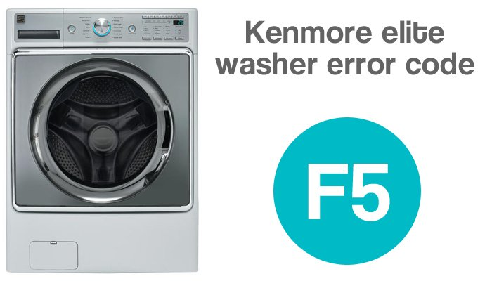 Kenmore elite washer f5 error code