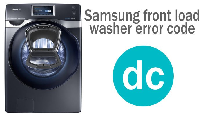 Samsung front load washer error code dc
