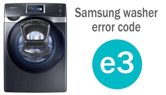 Samsung washer e3 error code