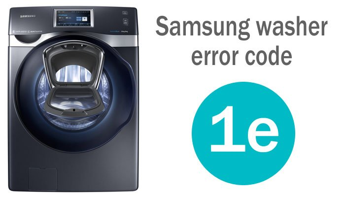 Samsung washer error code 1e