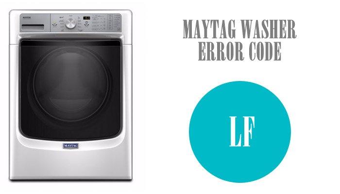 Maytag washer error code lf