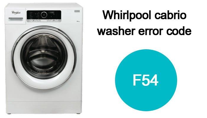 Whirlpool-cabrio-washer-f54-error-code
