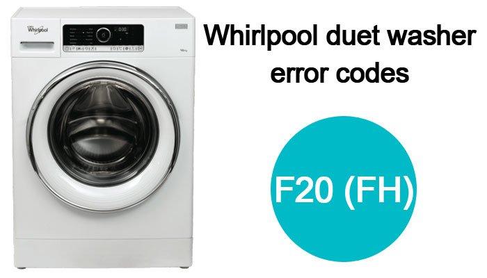 Whirlpool-duet-washer-error-codes-f20-(FH)
