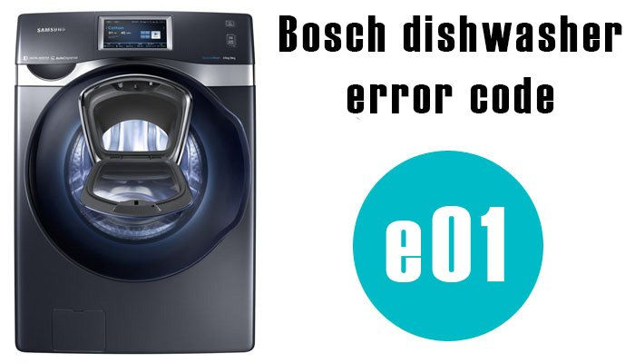 Bosch dishwasher error code e01