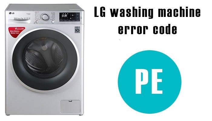 LG washing machine error code pe