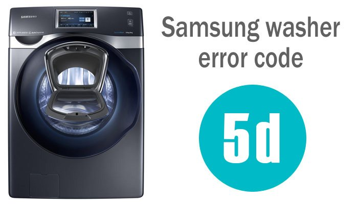 Samsung washing machine 5d error code