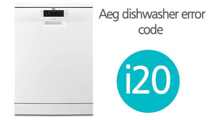 Aeg dishwasher error code i20