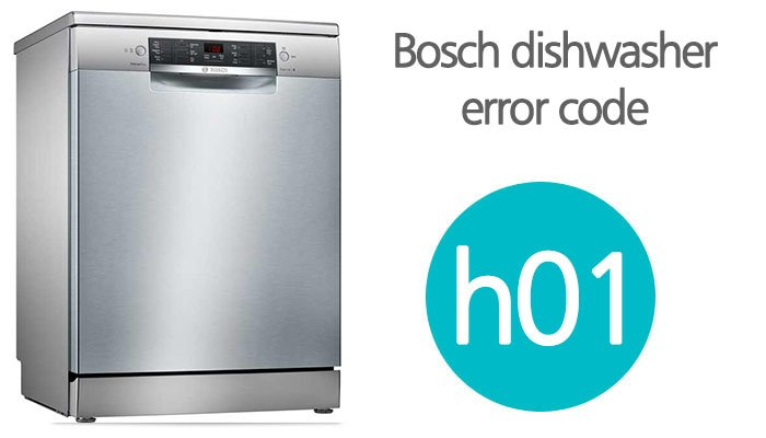 Bosch dishwasher error code h01