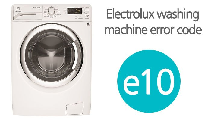 Electrolux washing machine error code e10