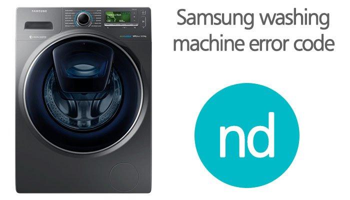 Samsung washing machine error code nd