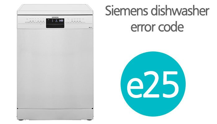 Siemens dishwasher error code e25