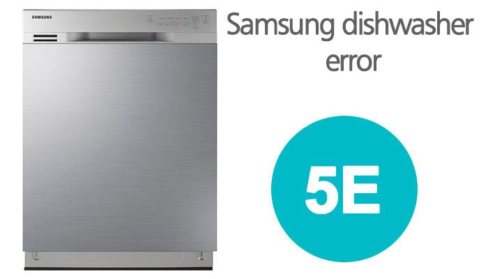 5e error code samsung dishwasher