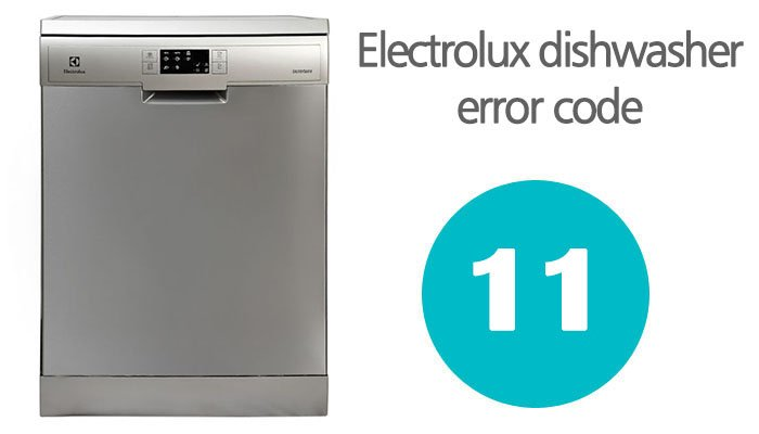 Electrolux dishwasher error 11