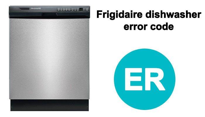 Frigidaire gallery dishwasher error code er