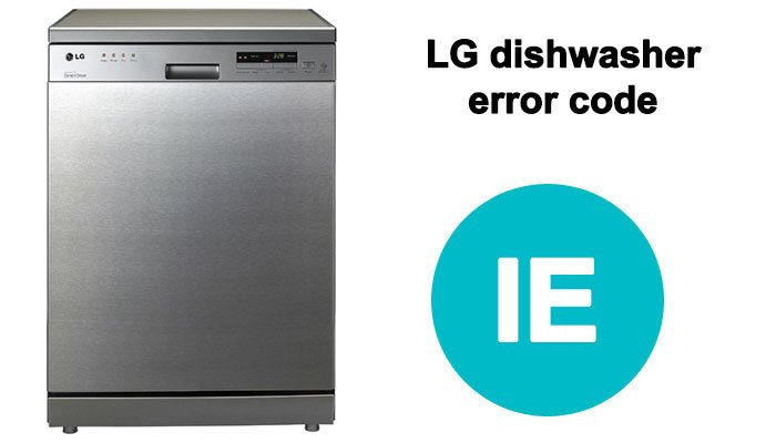 LG dishwasher ie or 1e error