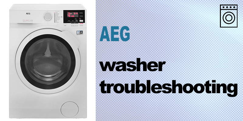 Aeg washer troubleshooting