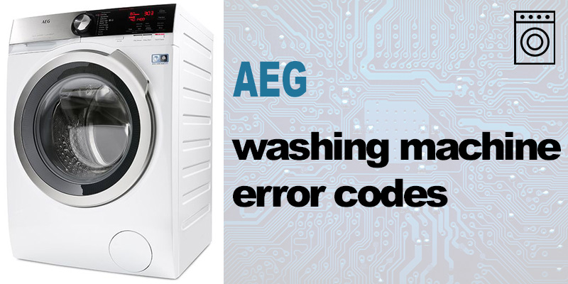 Aeg washing machine error codes