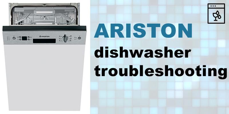 Ariston Dishwasher Troubleshooting