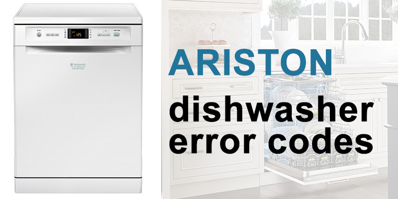 Ariston dishwasher error codes