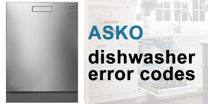 Asko dishwasher error codes