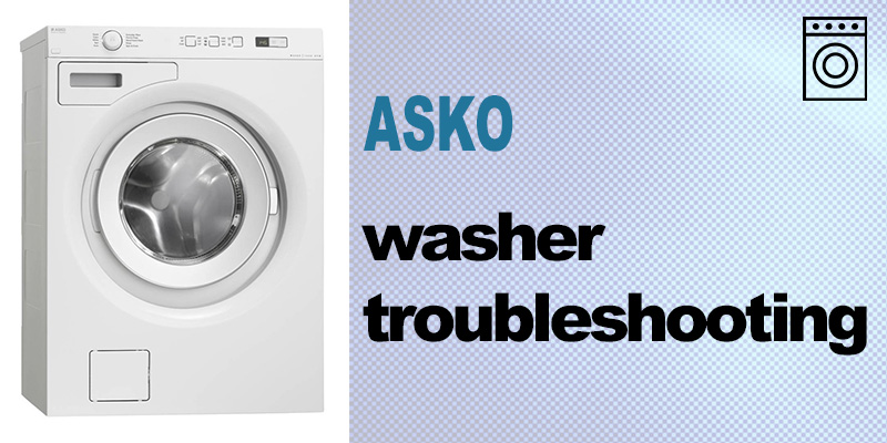 Asko washer troubleshooting
