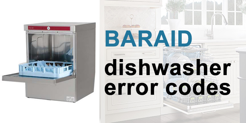 Baraid dishwasher error codes