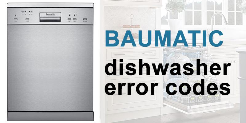 Baumatic dishwasher error codes