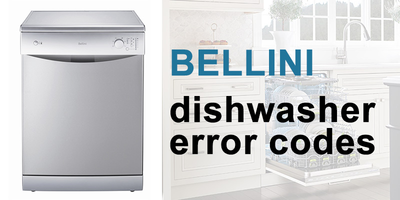 Bellini dishwasher error codes