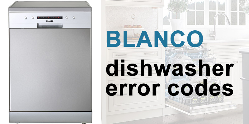 Blanco dishwasher error codes