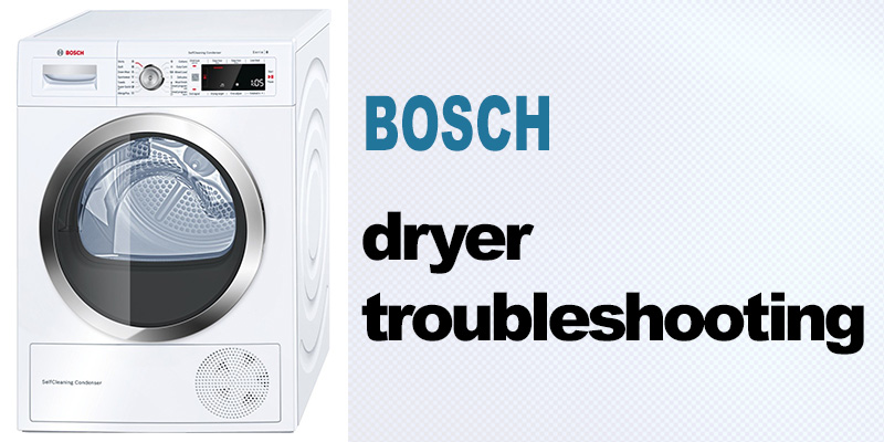 Bosch dryer troubleshooting