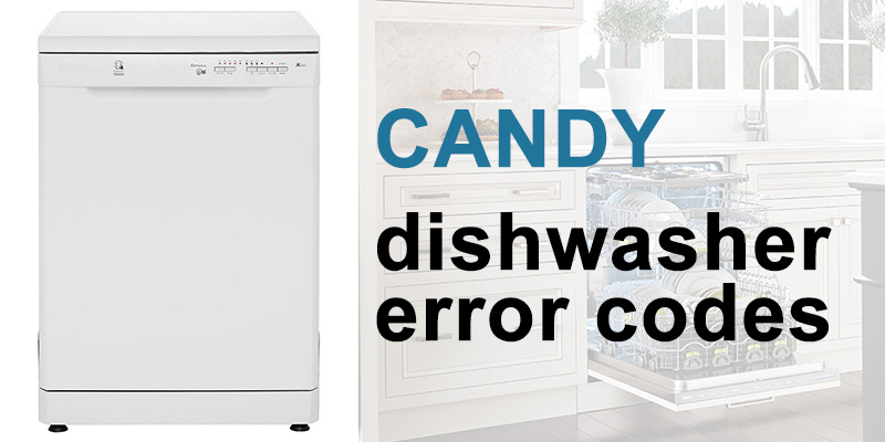 Candy dishwasher error codes