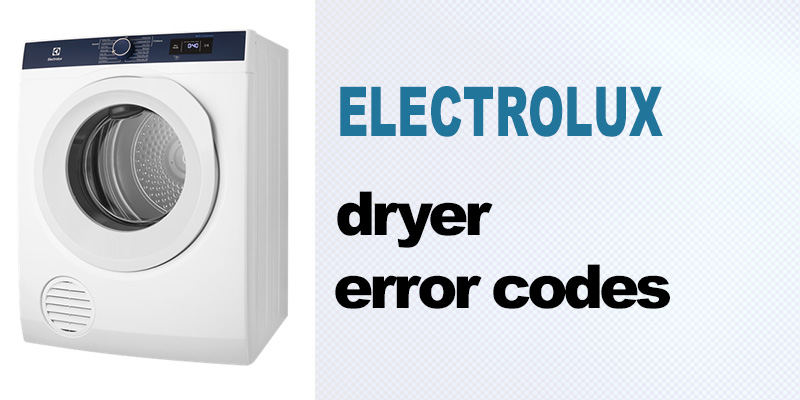 Electrolux dryer error codes
