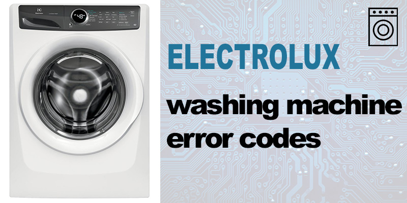 Electrolux washer error codes