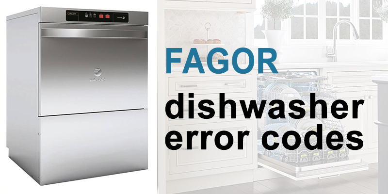 Fagor dishwasher error codes