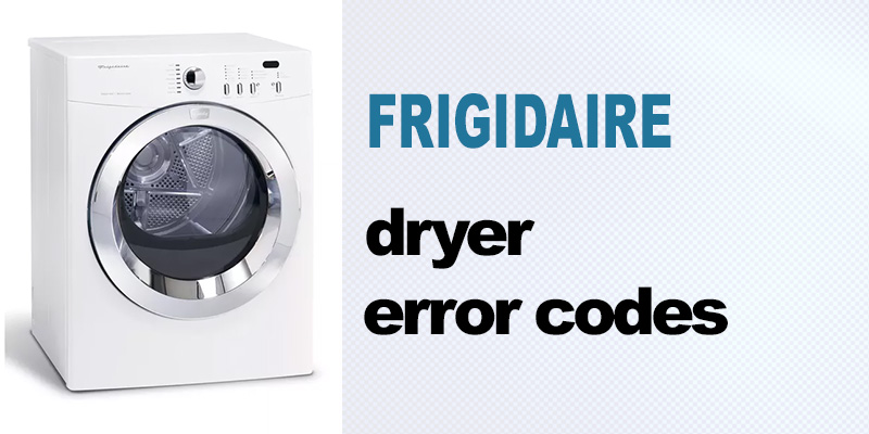 Frigidaire dryer error codes