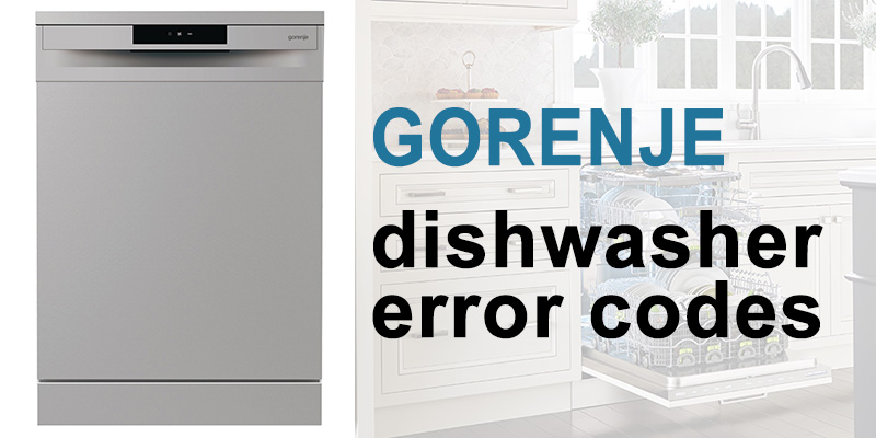 Gorenje dishwasher error codes