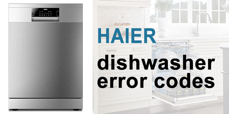 Haier dishwasher error codes