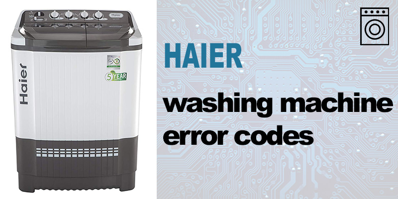 Haier washing machine error codes