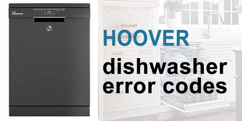 Hoover dishwasher error codes