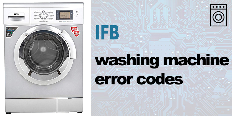Ifb washing machine error codes