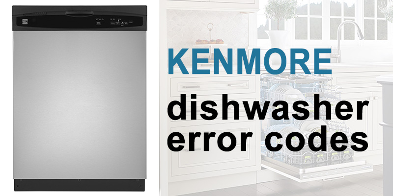 Kenmore dishwasher error codes