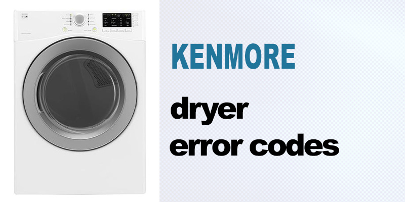 Kenmore dryer error codes