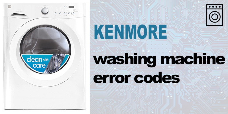 Kenmore washer error codes
