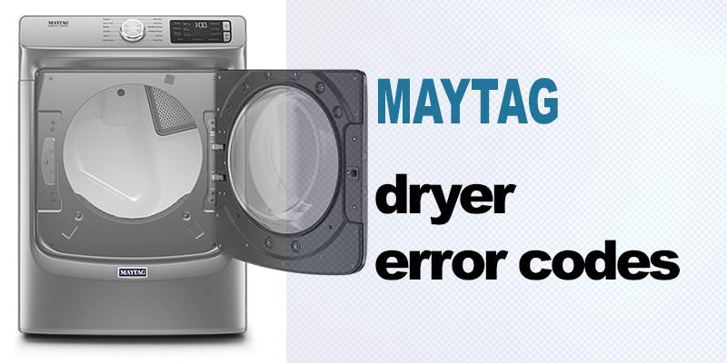 Maytag dryer error codes