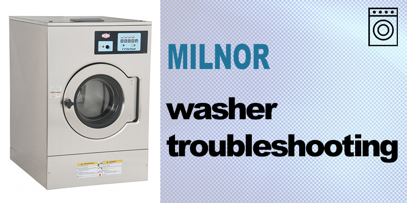 Milnor washer troubleshooting